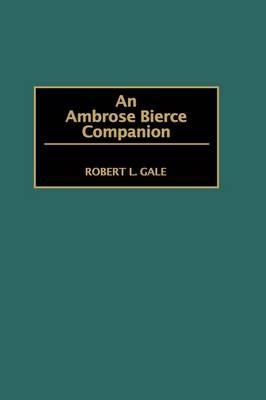An Ambrose Bierce Companion (Hardback)