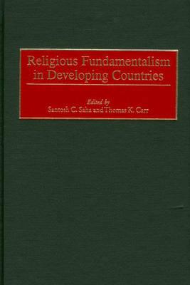 Religious Fundamentalism in Developing Countries (Hardback)