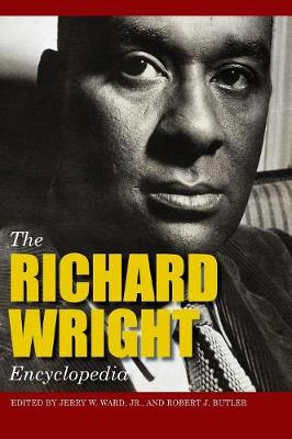 The Richard Wright Encyclopedia (Hardback)
