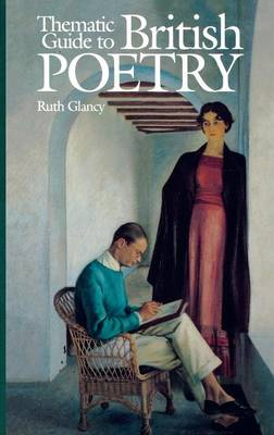 Thematic Guide to British Poetry (Hardback)