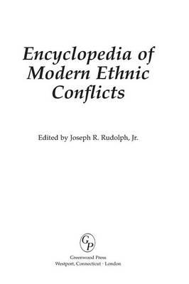 Encyclopedia of Modern Ethnic Conflicts (Hardback)