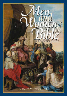 Men and Women of the Bible: A Reader's Guide (Hardback)