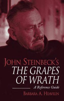 John Steinbeck's The Grapes of Wrath: A Reference Guide - Greenwood Guides to Fiction (Hardback)