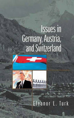 Issues in Germany, Austria, and Switzerland (Hardback)