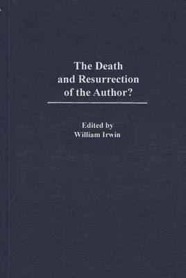 The Death and Resurrection of the Author? (Hardback)