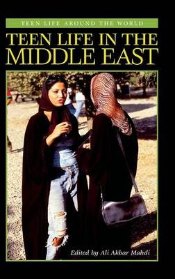 Teen Life in the Middle East - Teen Life around the World (Hardback)