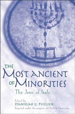 The Most Ancient of Minorities: The Jews of Italy (Hardback)