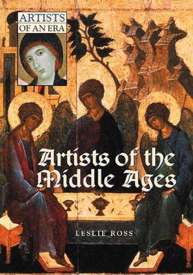 Artists of the Middle Ages - Artists of an Era (Hardback)