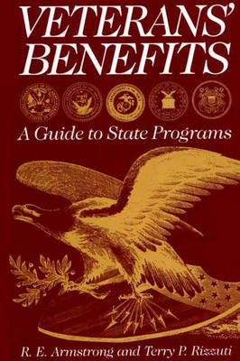 Veterans' Benefits: A Guide to State Programs (Hardback)