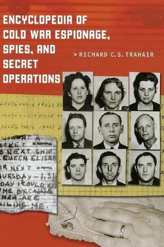 Encyclopedia of Cold War Espionage, Spies, and Secret Operations (Hardback)
