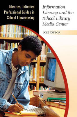 Information Literacy and the School Library Media Center (Paperback)