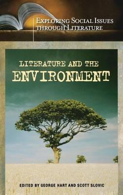 Literature and the Environment - Exploring Social Issues through Literature (Hardback)