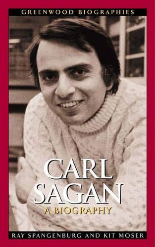 Carl Sagan: A Biography - Greenwood Biographies (Hardback)