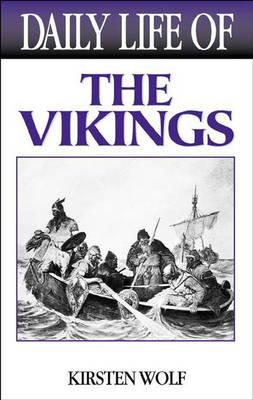 Daily Life of the Vikings - Daily Life (Hardback)