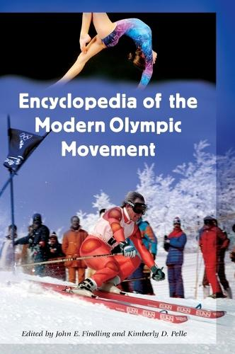 Encyclopedia of the Modern Olympic Movement (Hardback)
