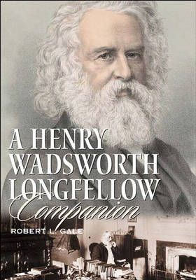 A Henry Wadsworth Longfellow Companion (Hardback)