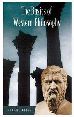 The Basics of Western Philosophy - Basics of the Social Sciences (Hardback)