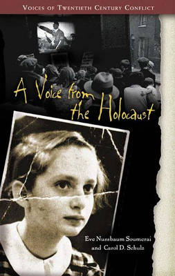 A Voice from the Holocaust - Voices of Twentieth-Century Conflict (Hardback)