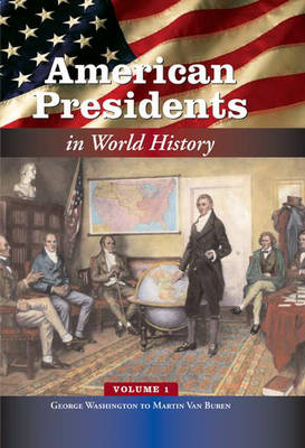 American Presidents in World History [5 volumes] (Hardback)