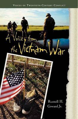 A Voice from the Vietnam War - Voices of Twentieth-Century Conflict (Hardback)