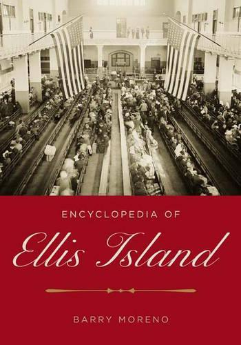 Encyclopedia of Ellis Island (Hardback)