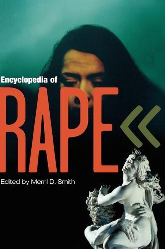 Encyclopedia of Rape (Hardback)