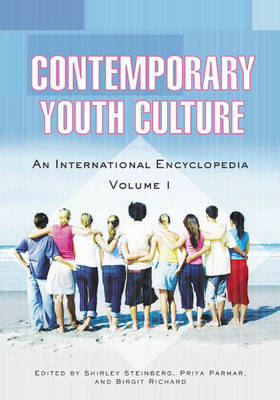 Contemporary Youth Culture [2 volumes]: An International Encyclopedia (Hardback)