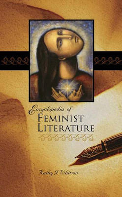 Encyclopedia of Feminist Literature (Hardback)