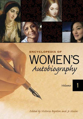 Encyclopedia of Women's Autobiography [2 volumes] (Hardback)
