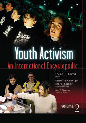 Youth Activism [2 volumes]: An International Encyclopedia (Hardback)