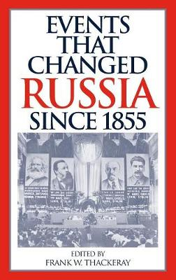 Events That Changed Russia since 1855 (Hardback)