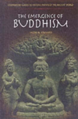 The Emergence of Buddhism - Greenwood Guides to Historic Events of the Ancient World (Hardback)