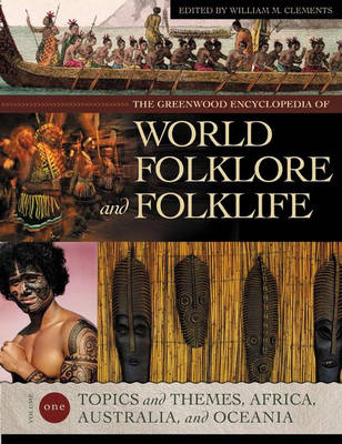 The Greenwood Encyclopedia of World Folklore and Folklife [4 volumes] (Hardback)