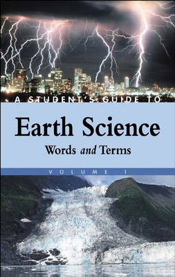 A Student's Guide to Earth Science [4 volumes] (Hardback)