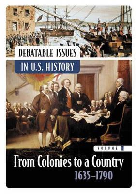 Debatable Issues in U.S. History [5 volumes] (Hardback)