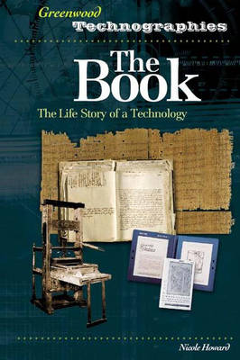 The Book: The Life Story of a Technology - Greenwood Technographies (Hardback)