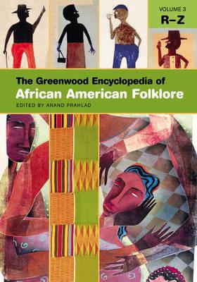 The Greenwood Encyclopedia of African American Folklore [3 volumes] (Hardback)