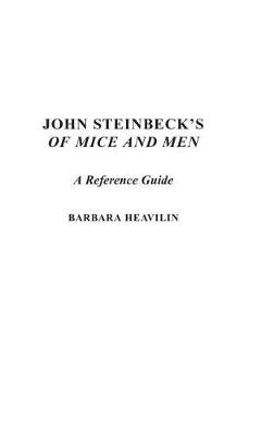 John Steinbeck's Of Mice and Men: A Reference Guide (Hardback)