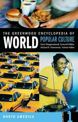 The Greenwood Encyclopedia of World Popular Culture [6 volumes] (Hardback)