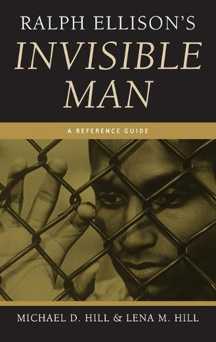 Ralph Ellison's Invisible Man: A Reference Guide - Greenwood Guides to Multicultural Literature (Hardback)