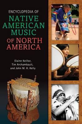 Encyclopedia of Native American Music of North America (Hardback)