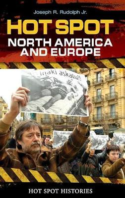 Hot Spot: North America and Europe - Hot Spot Histories (Hardback)