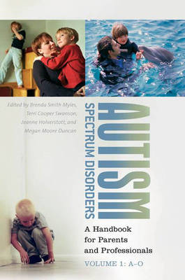 Autism Spectrum Disorders [2 volumes]: A Handbook for Parents and Professionals (Hardback)