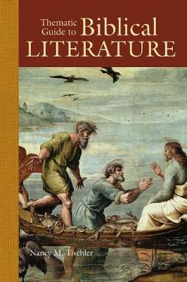 Thematic Guide to Biblical Literature (Hardback)