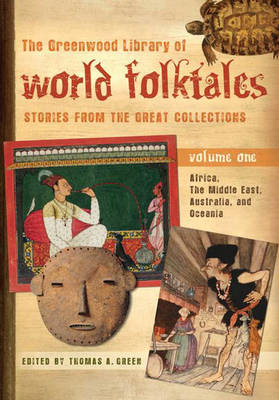 The Greenwood Library of World Folktales [4 volumes]: Stories from the Great Collections (Hardback)