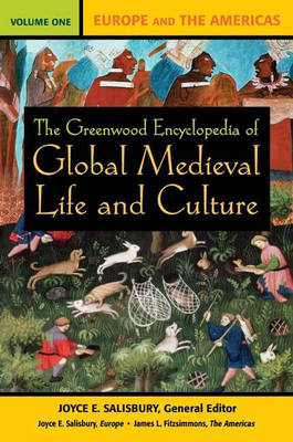 The Greenwood Encyclopedia of Global Medieval Life and Culture [3 volumes] (Hardback)