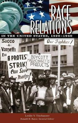 Race Relations in the United States, 1920-1940 - Race Relations in the United States (Hardback)