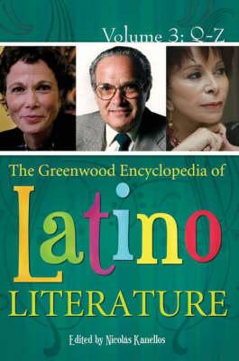 The Greenwood Encyclopedia of Latino Literature [3 volumes] (Hardback)