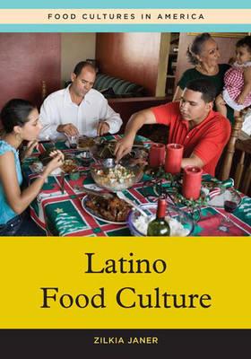 Latino Food Culture (Hardback)