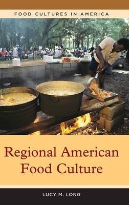 Regional American Food Culture (Hardback)
